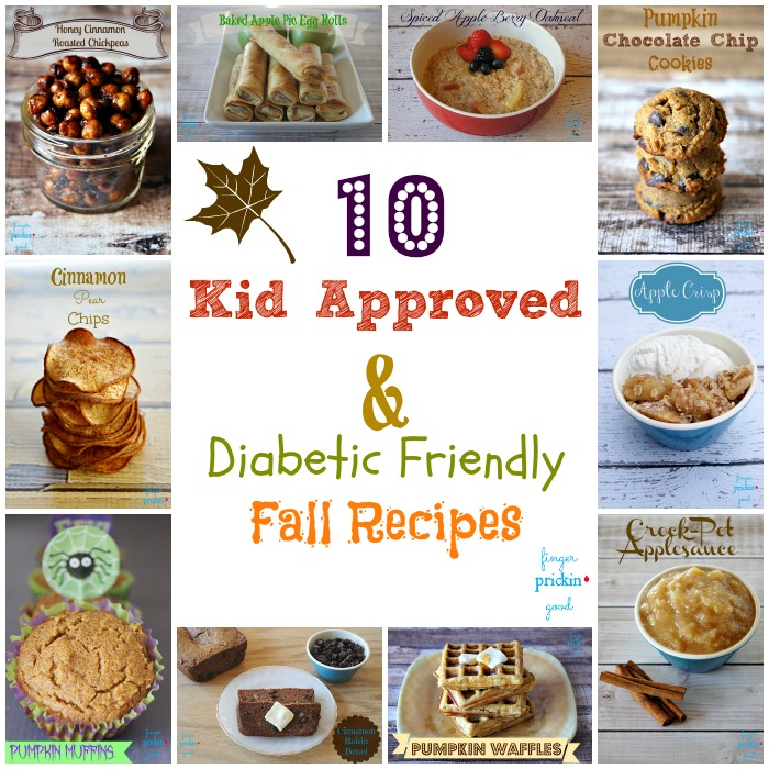 10 Kid Approved & Diabetic Friendly Fall Recipes